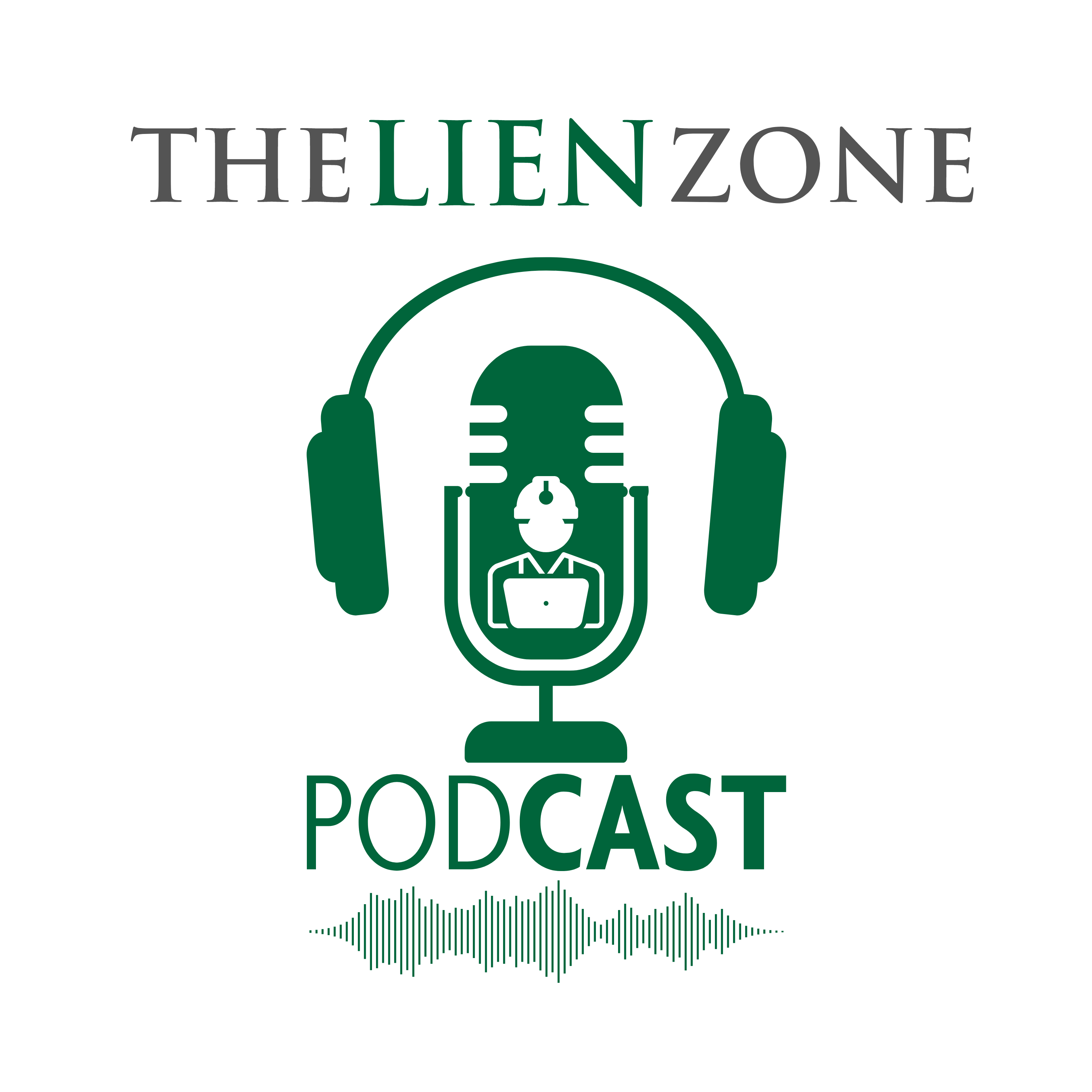 The Lien Zone Podcast: A Podcast About Construction Law, Contracts, Liens and Bonds
